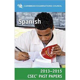 CSEC Past Papers 2013-15 Spanish