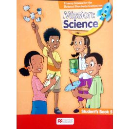 Mission: Science for Jamaica Grade 5 Student's Book : Primary Science for the National Standards Curriculum