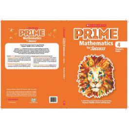 Scholastic Prime Mathematics for Success Teacher's Guide 4