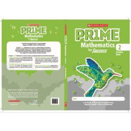 Scholastic Prime Mathematics for Success Practice Book 2