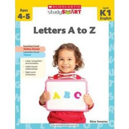 Scholastic Study Smart: Letters A to Z Level K1