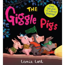 The Giggle Pigs Leonie Lord
