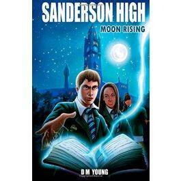 Sanderson High: Moon Rising (Volume 1)