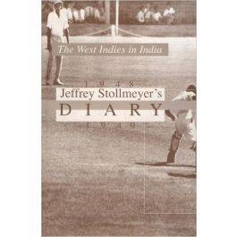 Jeffrey Stollmeyer: Diary - West Indies in India 1948-1949