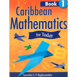 Caribbean Mathematics For Today Book1