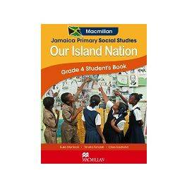 Jamaica Primary Social Studies  Our Island Nation Student's Book