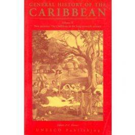 General History of the Caribbean: New Societies - The Caribbean in the Long Sixteenth Century