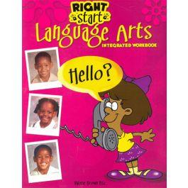 Right Start Language Arts Integrated Workbook