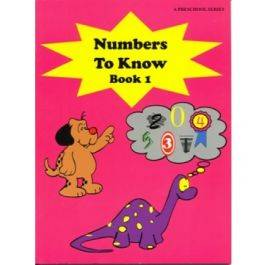 Numbers to Know Book 1: A Preschool Series
