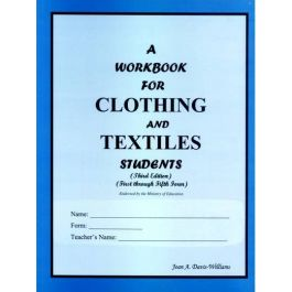 A Workbook for Clothing and Textiles Students (Revised) by Joan Davis-Williams