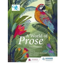 A World of Prose Third Edition Edited by Hazel Simmonds-McDonald & Mark McWatt