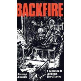 Backfire A Collection of Caribbean Short Stories