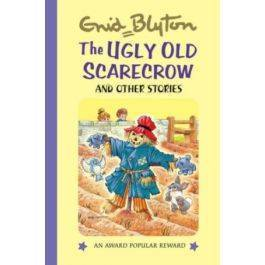 The Ugly Old Scarecrow: And Other Stories