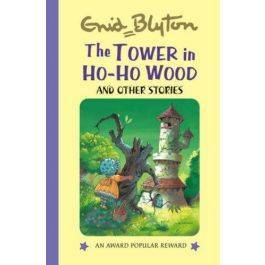 The Tower in the Ho ho Wood And Other Stories