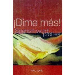 Dime Mas!: Spanish Word Profiles