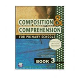 Composition and Comprehension for Primary Schools Book 3