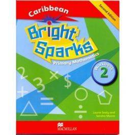 Bright Sparks:Caribbean Primary Mathematics Grade 2 Workbook- Second Edition