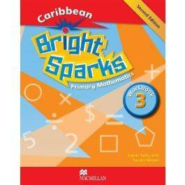 Bright Sparks : Caribbean Primary Mathematics Grade 3 Workbook - Second Edition