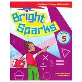 Bright Sparks : Caribbean Primary Mathematics Grade 5 Workbook