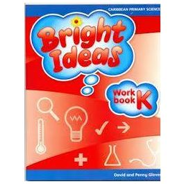 Caribbean Primary Science Bright Ideas Workbook K