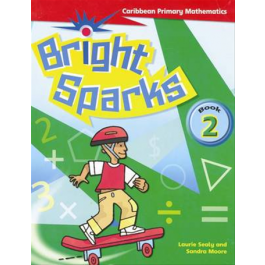 Bright Sparks: Caribbean Primary Mathematics: Student's Book & CD 5 Second edition Macmillan Primary Books
