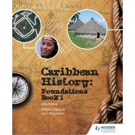 Caribbean History Book 1 Edition 4 by John Robottom