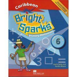 Caribbean Bright Sparks Primary Mathematics Students Book and CD Six
