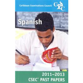 Caribbean Examinations Council CSEC Past Papers 2011-2013 Spanish