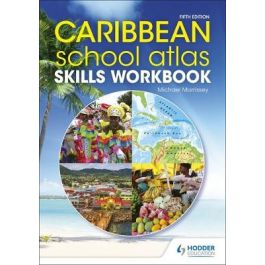 Caribbean School Atlas Skills Workbook 5th Edition by Michael Morrissey