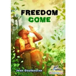 Freedom Come by Jean Goulbourne