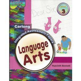 Carlong Gateway to Literacy Integrated Assessment Papers Language Arts Book 3