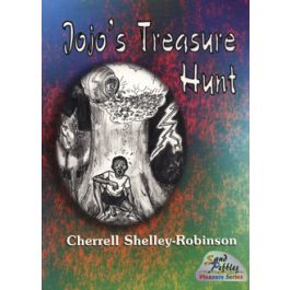 Jojo's Treasure Hunt by Cherrell Shelley-Robinson