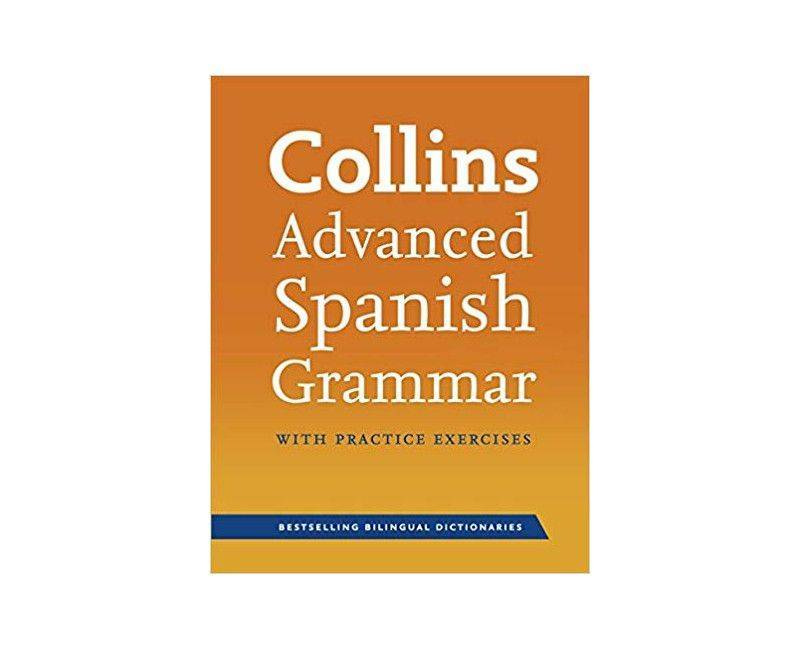 Collins Advance Spanish Grammar Dictionary