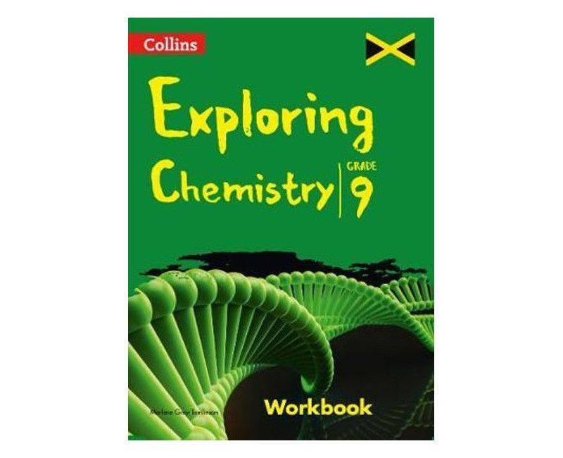 Collins Exploring Chemistry Workbook Grade 9 By Marlene Grey-Tomlinson
