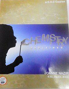Chemistry Explained A C.X.C Course