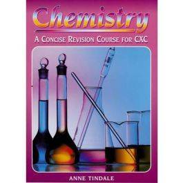 Chemistry A Concise Revision Course for CXC by Anne Tindale
