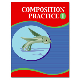 Composition Practice Book 1 by Charran Ed. Publishers