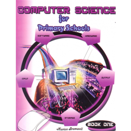 Computer Science for Primary Schools Book 1 - Marion Bramwell
