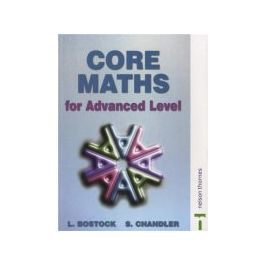 Core Maths for Advanced Level New Edition