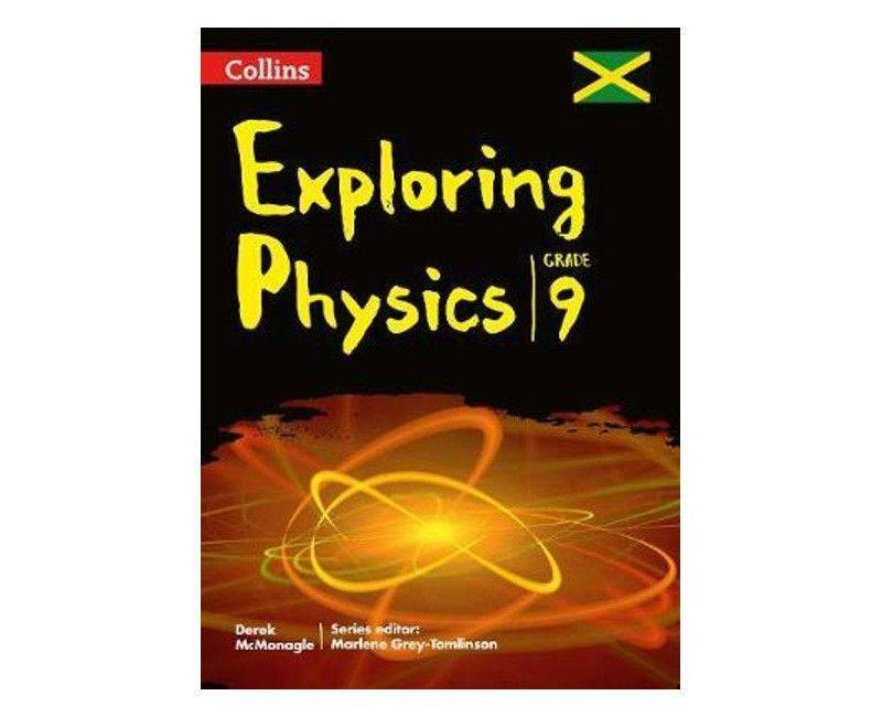 Collins Exploring Physics Workbook Grade 9 By Marlene Grey-Tomlinson
