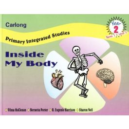 Carlong Primary Integrated Studies Year 2: Inside My Body