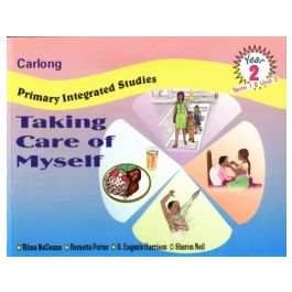 CARLONG PRIMARY INTEGRATED STUDIES TAKING CARE OF MYSELF YEAR 2 TERM 1 UNIT 2