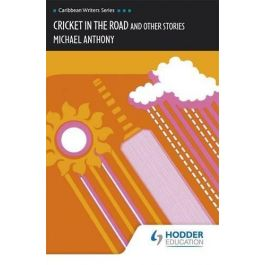 Cricket in the Road and Other Stories by Michael Anthony