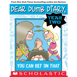 Dear Dumb Diary Year Two #5: You Can Bet On That