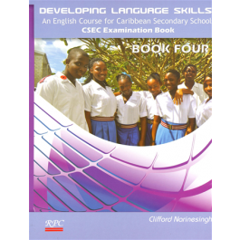 Developing Language Skills An English Course for Caribbean Secondary School CSEC Examination Book 4