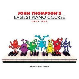 John Thompson's Easiest Piano Course Part 1 by John Thompson