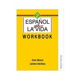 Espanol Para La Vida Workbook 2
