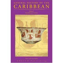 UNESCO General History of the Caribbean Volume1