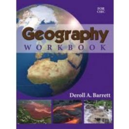 Geography Workbook for CSEC By Deroll Barrett
