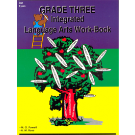 Grade 3 Integrated Language Arts Workbook by Maxine Powell